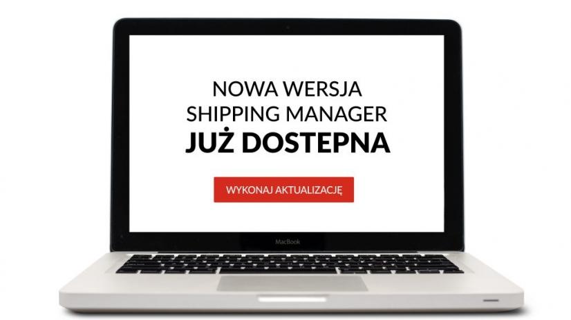 Nowa wersja Shipping Manager